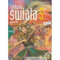 Ciekawi świata Muzyka 5 podręcznik (opr. miękka)