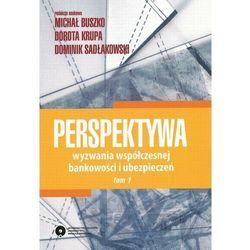 Perspektywa. Wyzwania współczesnej bankowości i ubezpieczeń. Tom 1 - No author - ebook