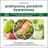 Hobby i poradniki, PRAKTYCZNY PORADNIK ŻYWIENIOWY WYD.3 MEDYK9788364045417 (opr. miękka)