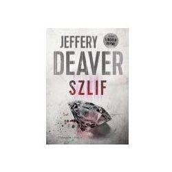 Szlif - Jeffery Deaver (MOBI)