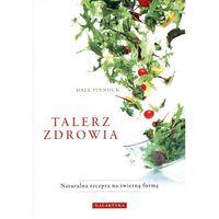 Książki kulinarne i przepisy, Talerz zdrowia (opr. broszurowa)