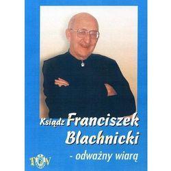 Ksiądz Franciszek Blachnicki - Odważny wiarą - film DVD