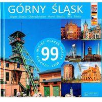 Albumy, Górny Śląsk 99 miejsc - Beata Pomykalska (opr. twarda)