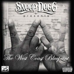 SNOOP DOGG PRESENTS: THE WEST COAST BLUEPRINT - Snoop Dogg (Płyta CD)