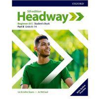 Książki do nauki języka, Headway 5E Beginner SB B + online practice - Praca zbiorowa (opr. broszurowa)