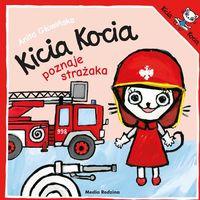 Książki dla dzieci, Kicia Kocia poznaje strażaka (opr. broszurowa)