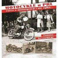 Biblioteka motoryzacji, Motocykle w PRL (opr. twarda)