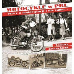 Motocykle w PRL (opr. twarda)