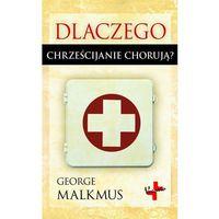 E-booki, Dlaczego chrześcijanie chorują (EPUB)