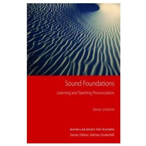 Książki do nauki języka, Sound Foundations (With Audio CD) Macmillan Books For Teachers (opr. twarda)