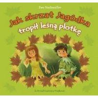Literatura młodzieżowa, Jak skrzat Jagódka tropił leśną plotkę (opr. broszurowa)