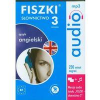 Książki do nauki języka, Język Angielski. Słownictwo 3. Fiszki Audio Cd Mp3