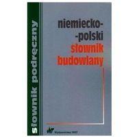 Słowniki, encyklopedie, Niemiecko-polski słownik budowlany (opr. miękka)