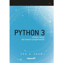 Python 3. Kolejne lekcje dla nowych programistów (opr. miękka)