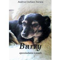 E-booki, Barry. Opowiadania o psach - Andrzej Sarwa (EPUB)