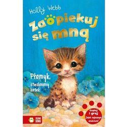 Zaopiekuj się mną. Płomyk, stęskniony kotek - Webb Holly - książka (opr. miękka)
