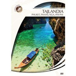 Podróże marzeń. Tajlandia - Phuket, Phang Nga, Phi