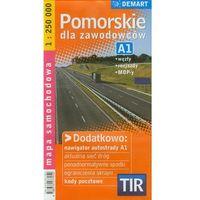 Mapy i atlasy turystyczne, Pomorskie dla zawodowców TIR - mapa samochodowa w skali 1:250 000. (opr. miękka)