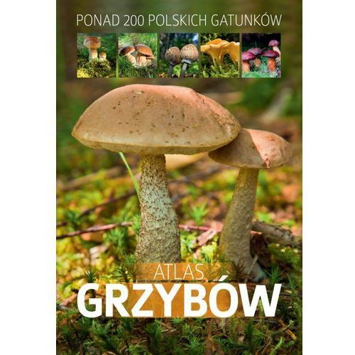 Biologia, Atlas grzybów (opr. twarda)