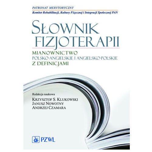Książki medyczne, Słownik fizjoterapii (opr. miękka)