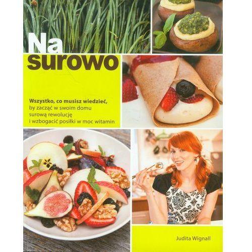 Książki kulinarne i przepisy, Na surowo (opr. miękka)
