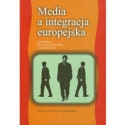Media a integracja europejska - Teresa Sasińska-Klas, Agnieszka Hess (opr. miękka)