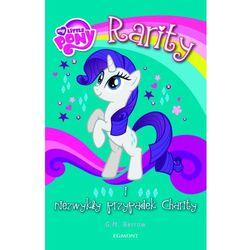 Rarity i niezwykły przypadek Charity. Kucykowe opowieści (opr. broszurowa)