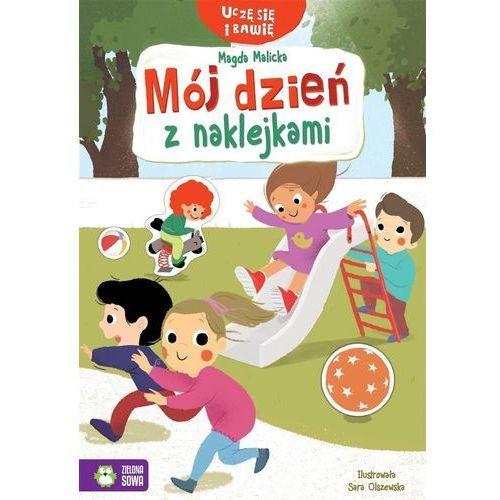 Książki dla dzieci, Uczę się i bawię. Mój dzień z naklejkami (opr. miękka)