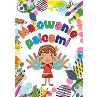 Książki dla dzieci, Malowanie palcami (opr. broszurowa)
