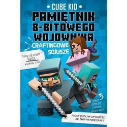 Minecraft 3 Pamiętnik 8-bitowego wojownika Craftingowe sojusze [Cube Kid]