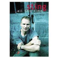 Pozostała muzyka rozrywkowa, ...ALL THIS TIME - Sting (Płyta DVD)