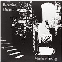 Muzyka elektroniczna, Young, Matthew - Recurring Dreams