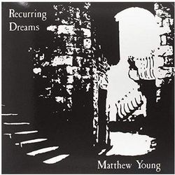 Young, Matthew - Recurring Dreams