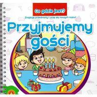 Książki dla dzieci, Co gdzie jest Przyjmujemy gości (opr. kartonowa)