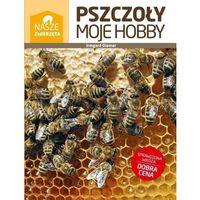 Hobby i poradniki, Pszczoły moje hobby - Irmgard Diemer (opr. broszurowa)