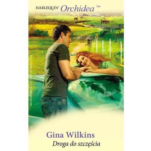 E-booki, Droga do szczęścia - Gina Wilkins