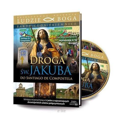Filmy religijne i teologiczne, DROGA ŚW. JAKUBA DO SANTIAGO DE COMPOSTELA - Film DVD z serii: Ludzie Boga