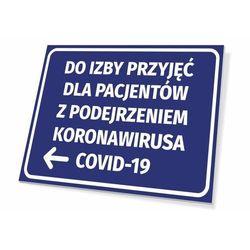 Tabliczka do izby przyjęć dla pacjentów z podejrzeniem koronawirusa covid-19