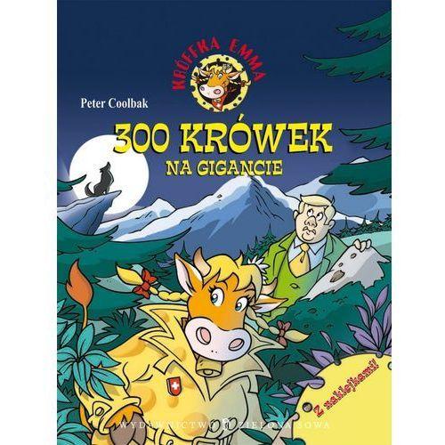Książki dla dzieci, 300 krówek na gigancie (opr. miękka)