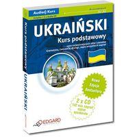 Książki do nauki języka, Ukraiński. Kurs Podstawowy A1-A2 (Książka + 2 Cd). Nowa Edycja (opr. kartonowa)
