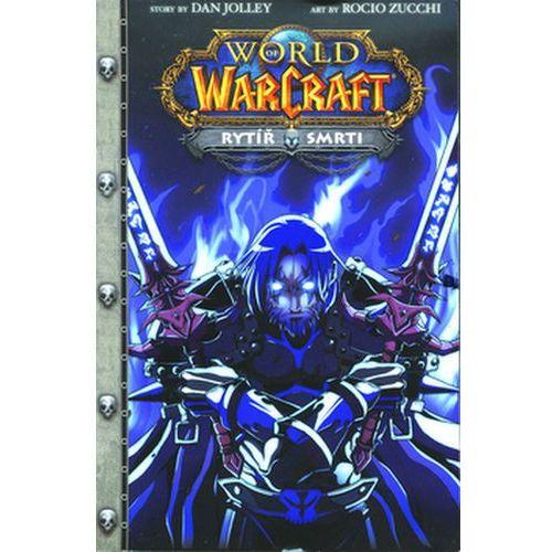 Pozostałe książki, WarCraft 4 Rytíř smrti Dan Jolley; Rocio Zucchi