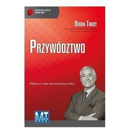 Biblioteka sukcesu Briana Tracy. Przywództwo (opr. broszurowa)