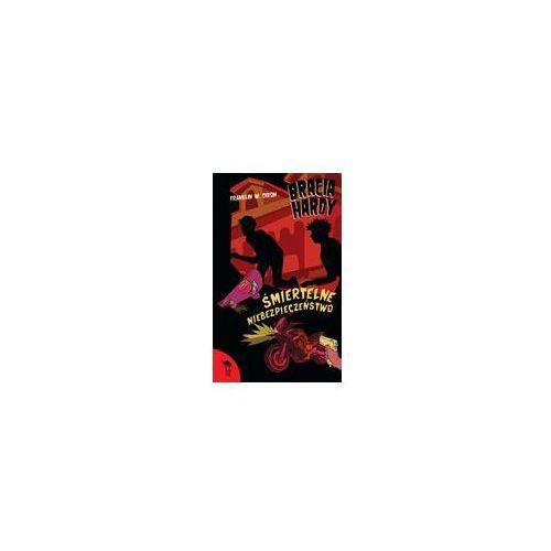 Książki dla dzieci, Bracia Hardy Śmiertelne niebezpieczeństwo (opr. broszurowa)