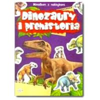 Książki dla dzieci, Minialbum z naklejkami - Dinozaury i prehistoria + zakładka do książki GRATIS (opr. broszurowa)