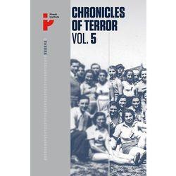 Chronicles of Terror Vol 5 Auschwitz-Birkenau Life in the factory of death (opr. miękka)