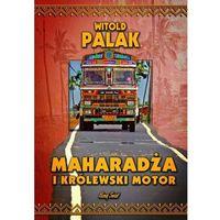 Przewodniki turystyczne, Maharadża i królewski motor (opr. twarda)