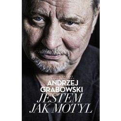 Andrzej grabowski jestem jak motyl - grabowski andrzej, jabłonka jakub, łęczuk paweł (opr. twarda)