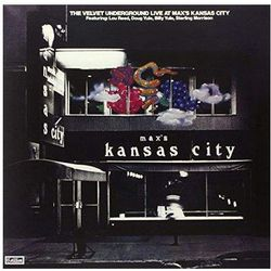 LIVE AT MAX'S KANSAS CITY (REMASTERED) - The Velvet Underground (Płyta winylowa)