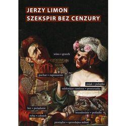 Szekspir bez cenzury Erotyczny żart na scenie elżb- bezpłatny odbiór zamówień w Krakowie (płatność gotówką lub kartą).