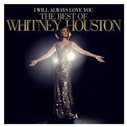 I Will Always Love You: The Best Of Whitney Houston (Deluxe) (CD) - Whitney Houston